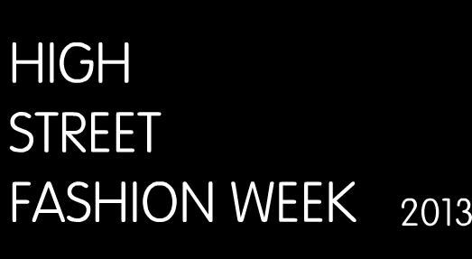 High Street Fashion Week.