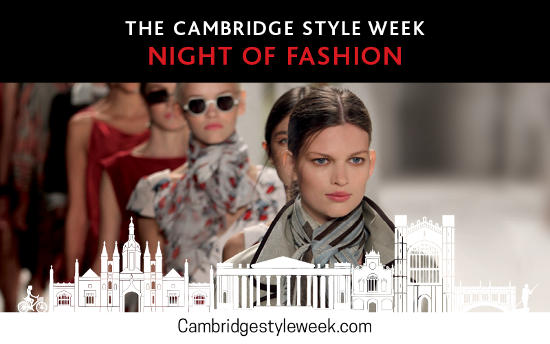 Cambridge Style Week: Night of Fashion